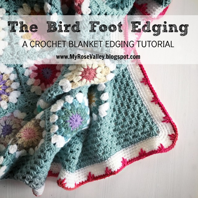 Fresh My Rose Valley Crochet Blanket Edging Tutorial Bird Crochet Blanket Tutorial Of New 44 Images Crochet Blanket Tutorial
