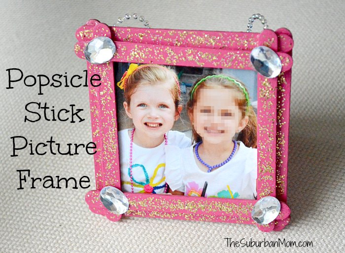 Fresh Popsicle Stick Picture Frame Kids Craft the Suburban Mom Picture Frame Crafts for Kids Of Adorable 48 Models Picture Frame Crafts for Kids