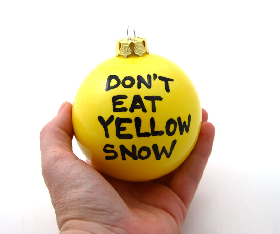 Funny Christmas ornaments Inspirational Funny Christmas ornament Don T Eat Yellow Snow On Sale Of Charming 48 Images Funny Christmas ornaments