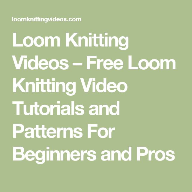 Inspirational 378 Best Images About Loom Knitting On Pinterest Loom Knitting for Beginners Of Brilliant 40 Ideas Loom Knitting for Beginners