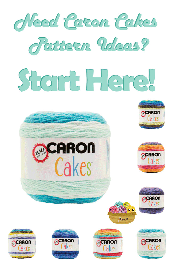 Do you need Caron Cakes pattern ideas Stop here first