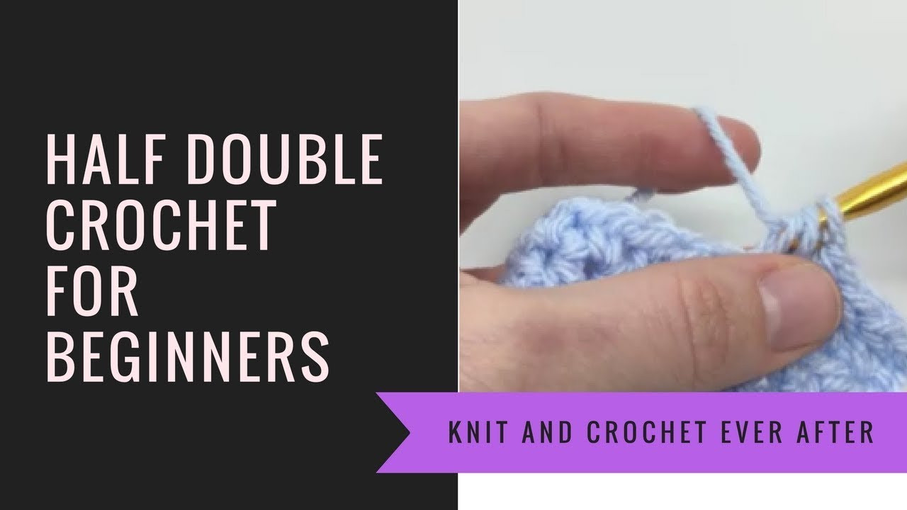 Inspirational Half Double Crochet for Beginners Tutorial Learn to Crochet Video Of Perfect 48 Ideas Learn to Crochet Video