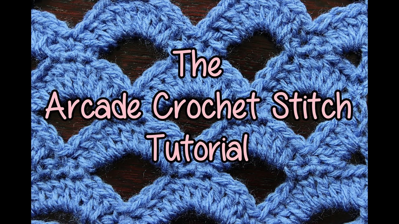 Inspirational How to Crochet the Arcade Stitch Crochet Lessons Crochet Stitches Youtube Of Attractive 48 Images Crochet Stitches Youtube