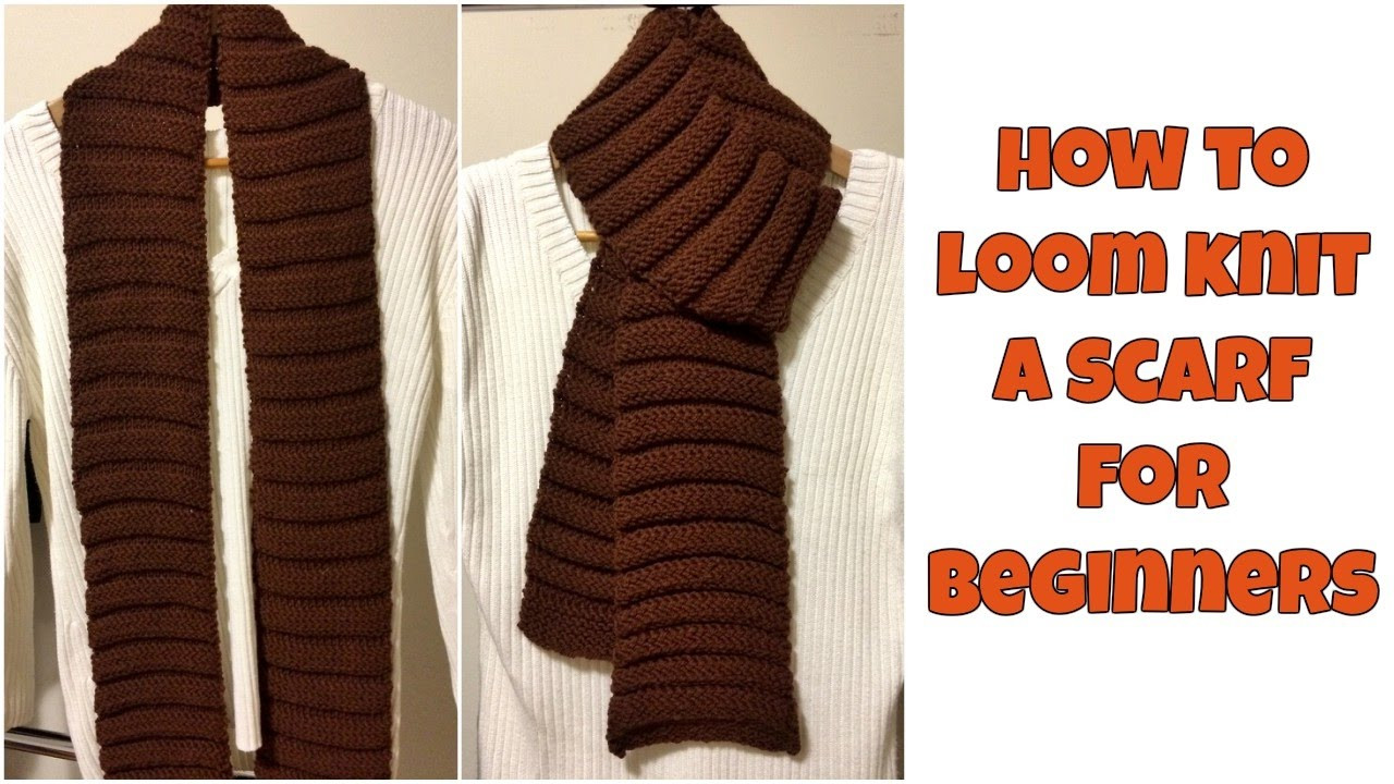 Inspirational How to Loom Knit A Scarf for Beginners Loom Knitting for Beginners Of Brilliant 40 Ideas Loom Knitting for Beginners