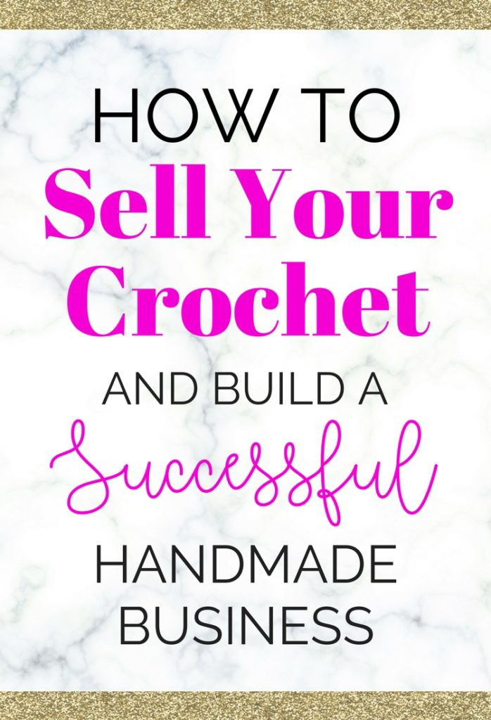 Inspirational How to Sell Your Crochet and Knitting Selling Crochet Of Top 47 Ideas Selling Crochet