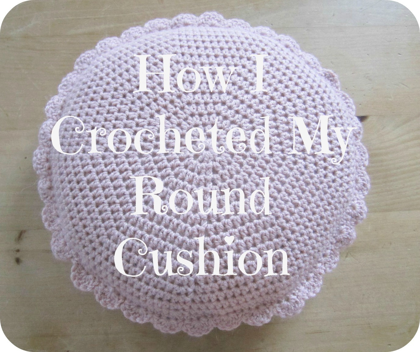 Inspirational Pink Milk How I Crocheted My Round Cushion Crochet Round Pillow Of Contemporary 43 Models Crochet Round Pillow