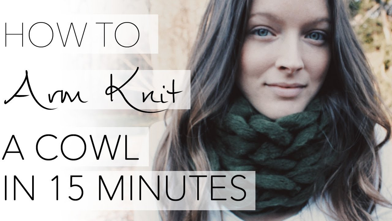 Knit Infinity Scarf Luxury How to Arm Knit A Cowl In 15 Minutes with Simply Maggie Of Wonderful 49 Photos Knit Infinity Scarf