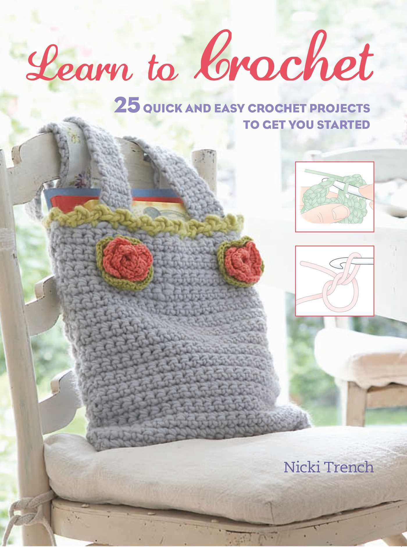 Learn to Crochet Elegant Learn to Crochet Book by Nicki Trench Of Top 49 Pictures Learn to Crochet