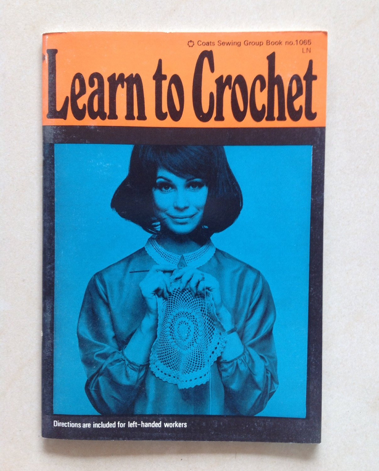 Learn to Crochet Fresh Learn to Crochet 1967 Coats Sewing Group Book No 1065 Ln Of Top 49 Pictures Learn to Crochet