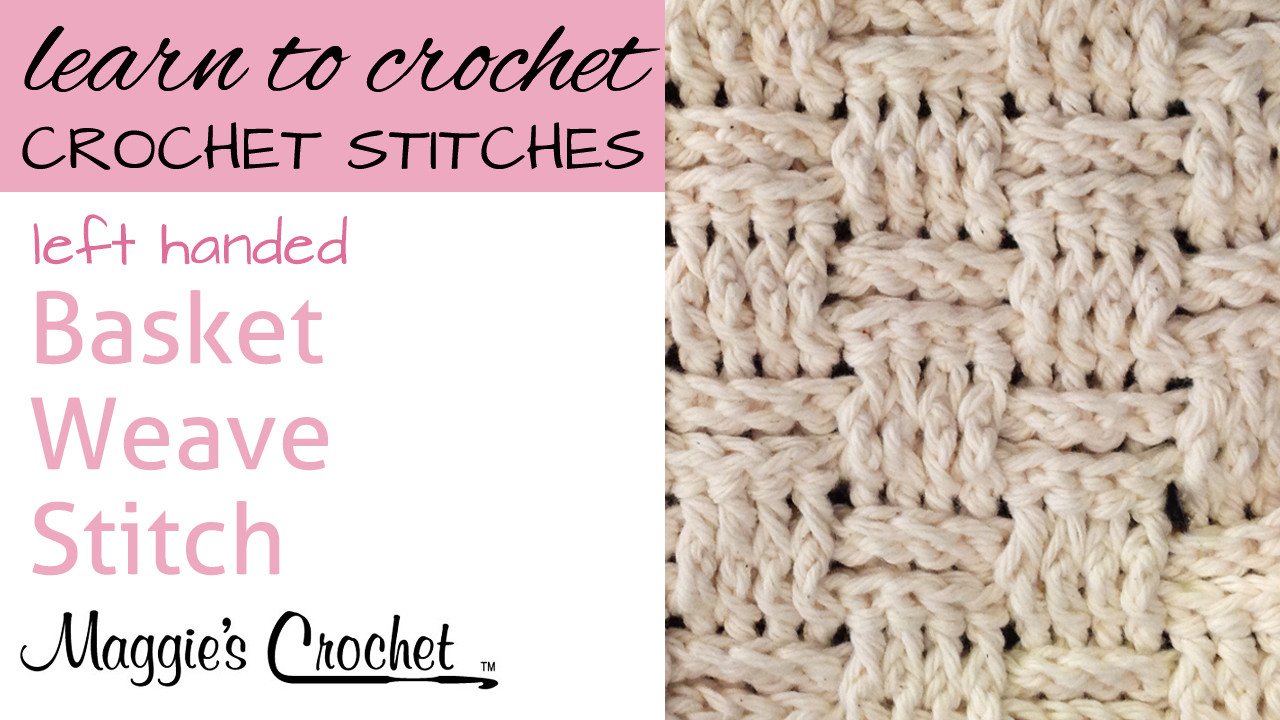 Learn Basket Weave Stitches with Maggie