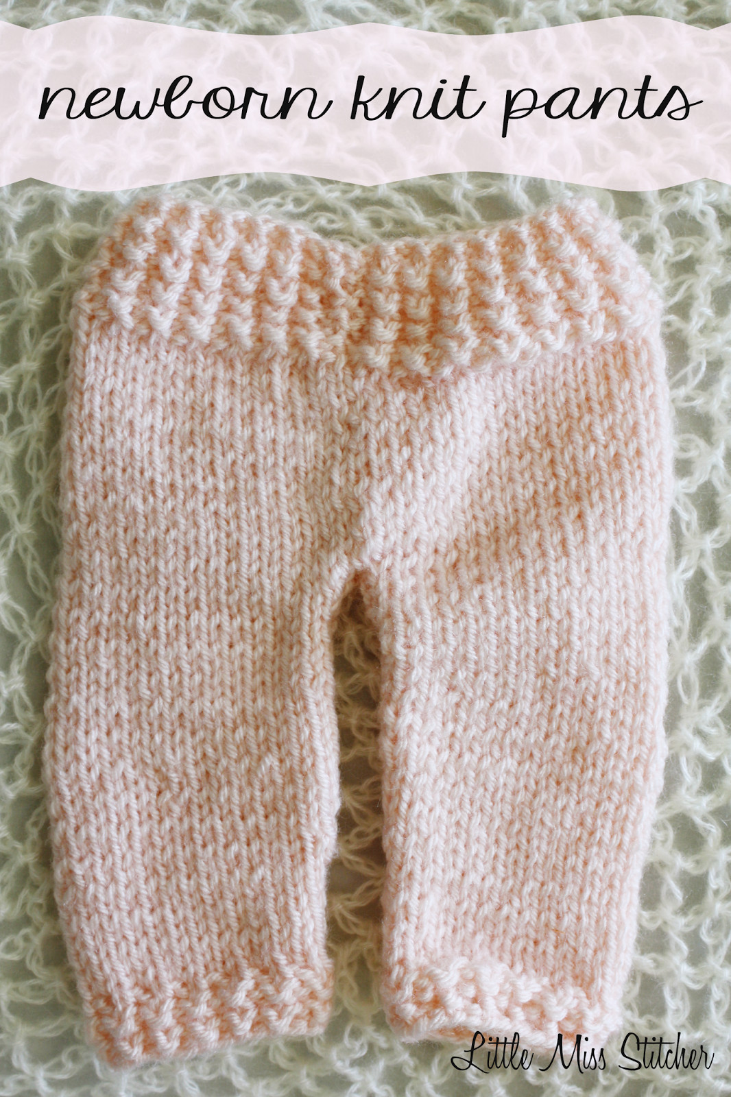 Lovely Little Miss Stitcher Newborn Knit Pants Free Pattern Knit Baby Pants Of Attractive 44 Pics Knit Baby Pants