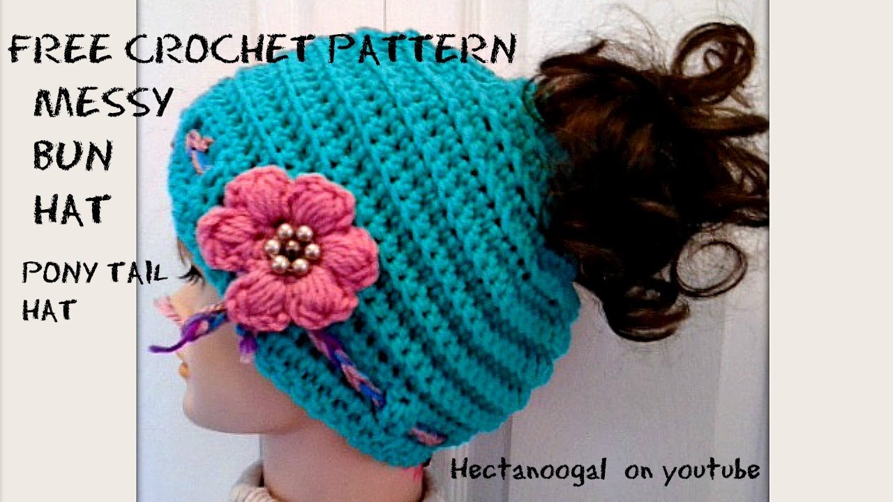 MESSY BUN HAT Pony Tail Hat FREE Crochet Pattern and