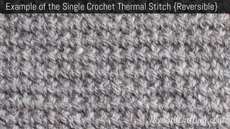 Lovely the Single Crochet thermal Stitch Crochet Stitch 100 New Crochet Stitches Of Adorable 47 Photos New Crochet Stitches
