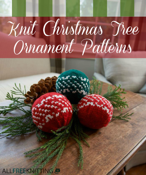 Luxury 27 Knit Christmas Tree ornament Patterns Knitted Christmas ornaments Of Incredible 50 Models Knitted Christmas ornaments