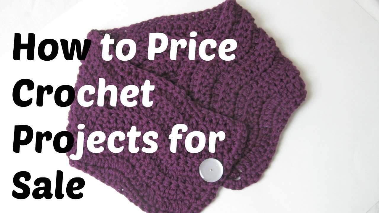 Luxury How to Price Crochet Projects for Sale Selling Crochet Of Top 47 Ideas Selling Crochet