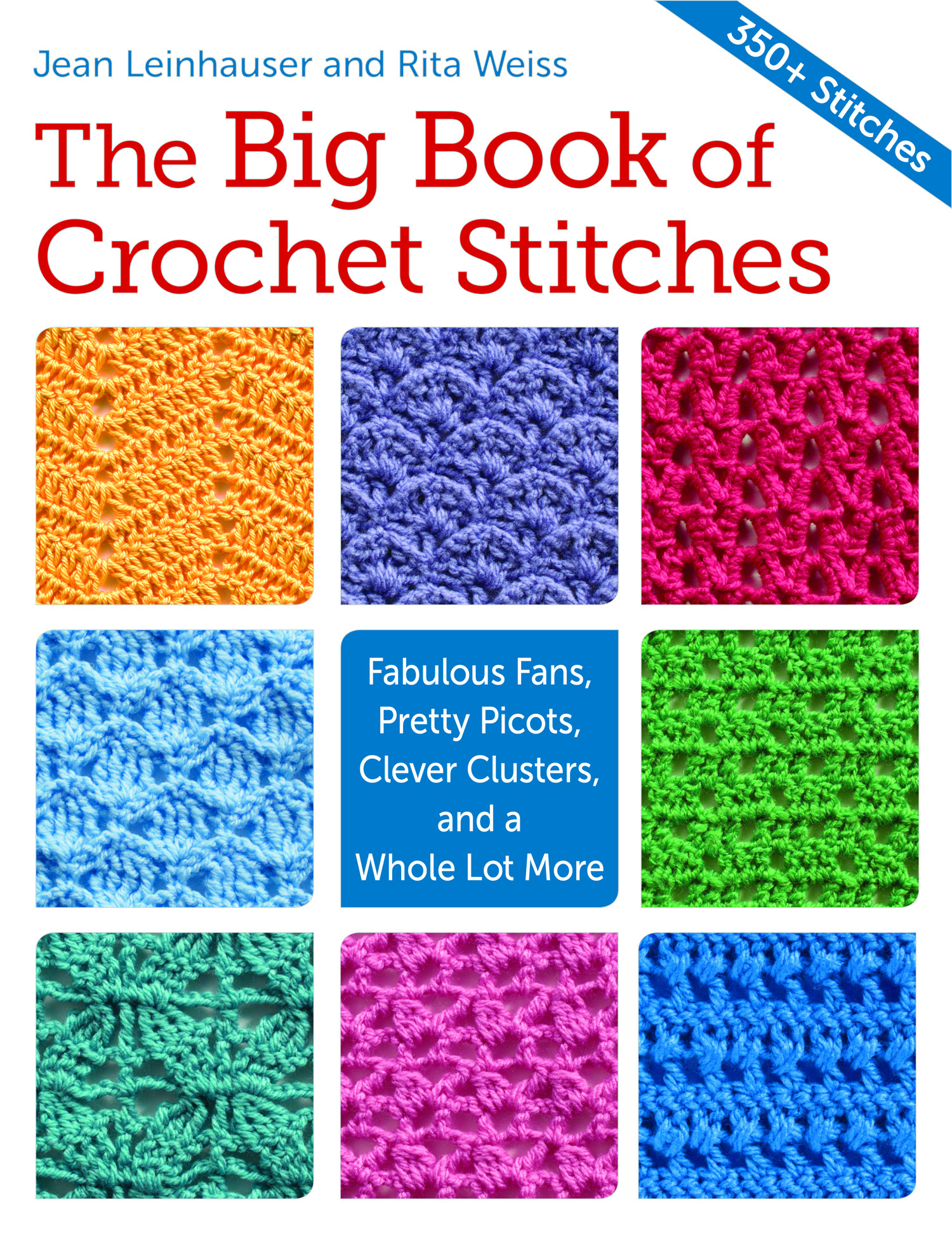 Luxury the Big Book Of Crochet Stitches • Oombawka Design Crochet Different Types Of Crochet Stitches Of Innovative 44 Images Different Types Of Crochet Stitches