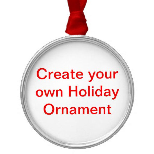 Make Your Own Christmas ornaments Lovely Create Your Own Holiday ornaments Of Innovative 44 Pics Make Your Own Christmas ornaments