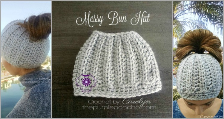 Messy Bun Hat – Free Crochet Pattern – The Purple Poncho