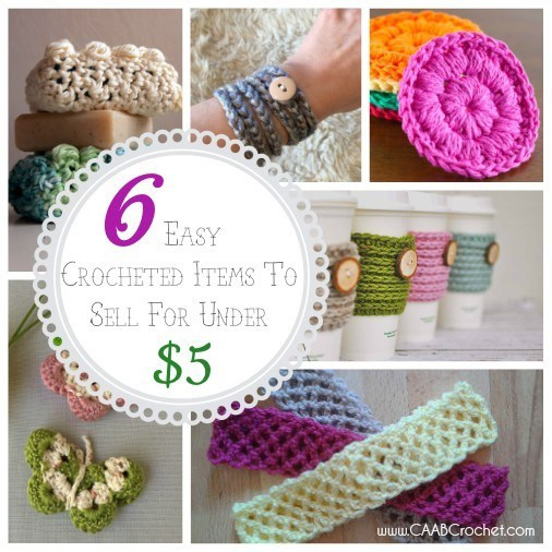 New 6 Easy Crocheted Items to Sell for Under $5 Cute as A Quick Crochet Projects to Sell Of Fresh 45 Ideas Quick Crochet Projects to Sell