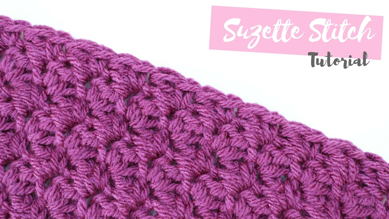 New Crochet How to Crochet the Suzette Stitch Crochet Stitches Youtube Of Attractive 48 Images Crochet Stitches Youtube