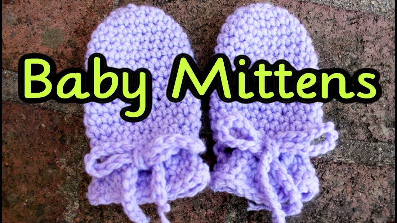 New Crochet Tutorial Easy No Seam Thumbless Baby Mittens No Baby Mittens Crochet Pattern Of Great 44 Ideas Baby Mittens Crochet Pattern