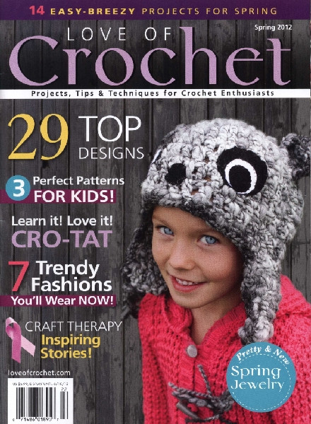 New Download Love Of Crochet – Spring 2012 Pdf Magazine Love Crochet Magazine Of Wonderful 48 Pictures Love Crochet Magazine