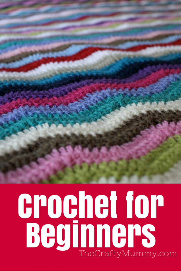 New How to Crochet for Beginners • the Crafty Mummy Crochet Ideas for Beginners Of Beautiful 41 Ideas Crochet Ideas for Beginners
