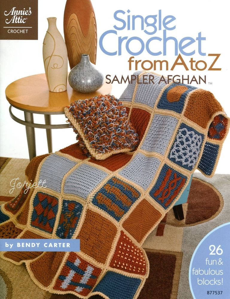 New Single Crochet From A to Z 26 Blocks Afghan & Pillow Annie's attic Crochet Of Lovely 45 Pics Annie's attic Crochet