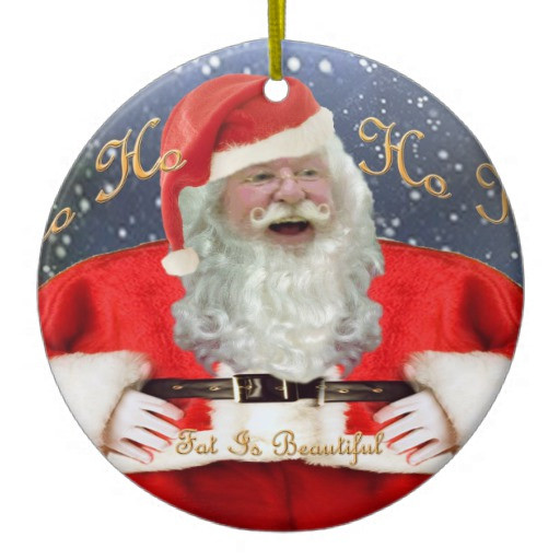 Nice Christmas ornaments Best Of Be Nice to Fat People Christmas ornament Of Brilliant 50 Photos Nice Christmas ornaments