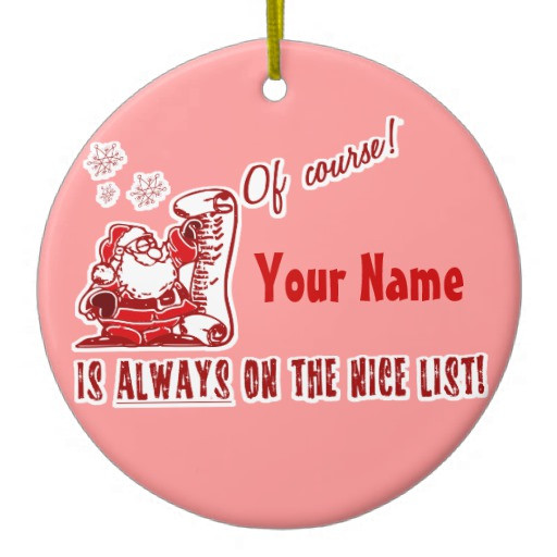 Nice Christmas ornaments New Your Name On the Nice List Christmas ornaments Of Brilliant 50 Photos Nice Christmas ornaments