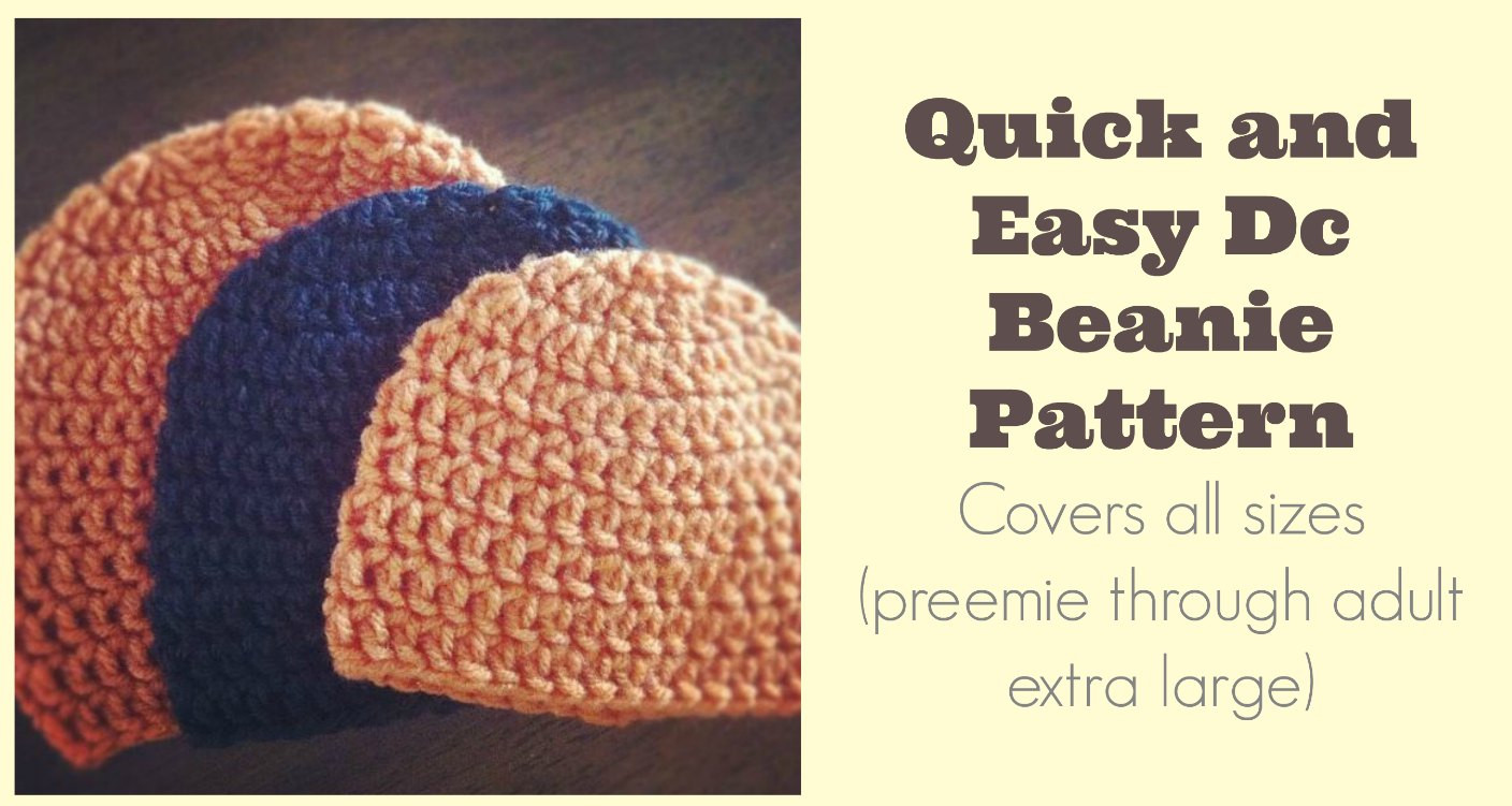 Quick and Easy DC Beanie Pattern All sizes