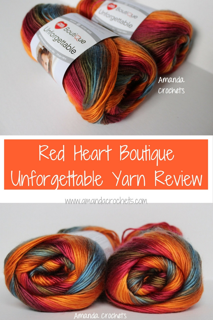 Red Heart Boutique Unfor table Yarn Review Amanda Crochets