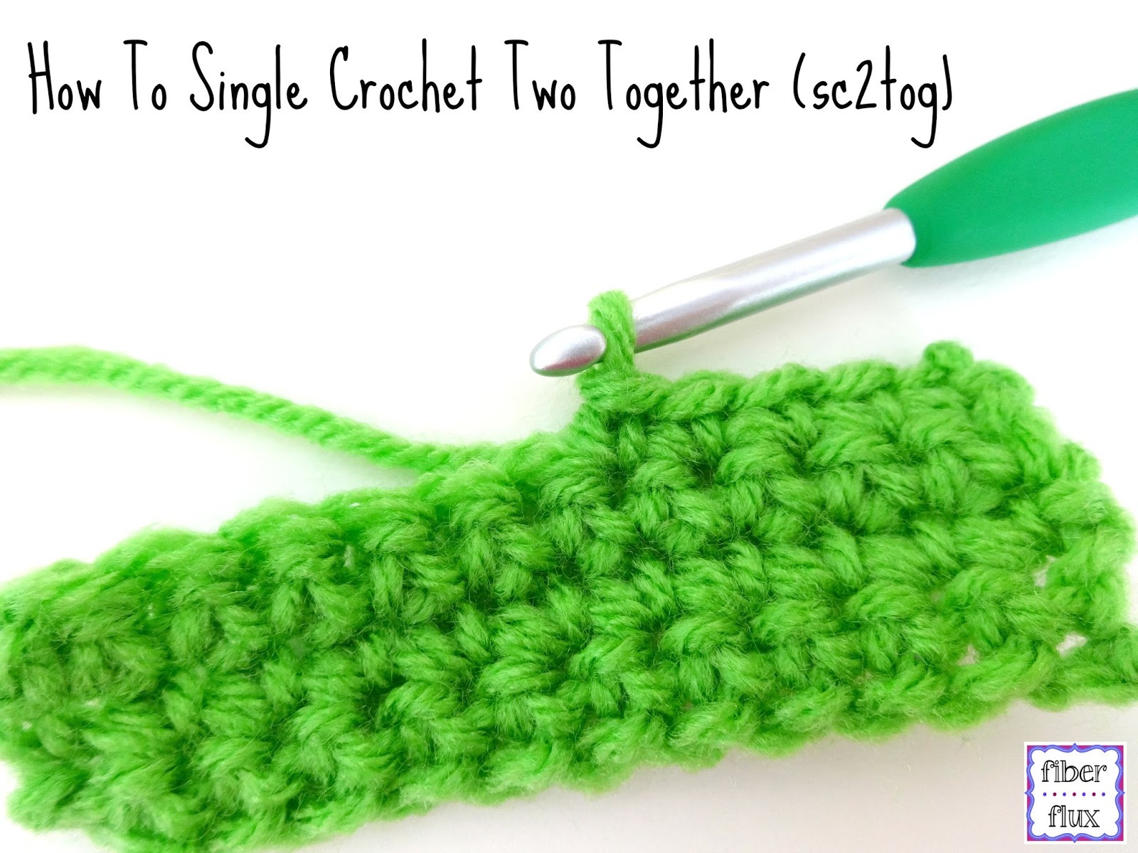 Single Crochet Stitch Elegant Fiber Flux How to Single Crochet Two to Her or Sc2tog Of Delightful 40 Pictures Single Crochet Stitch