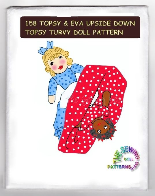 Topsy Turvy Doll Pattern Luxury topsy & Eva Doll Pattern topsy Turvy Upside Down Dolls Of Marvelous 49 Pics topsy Turvy Doll Pattern