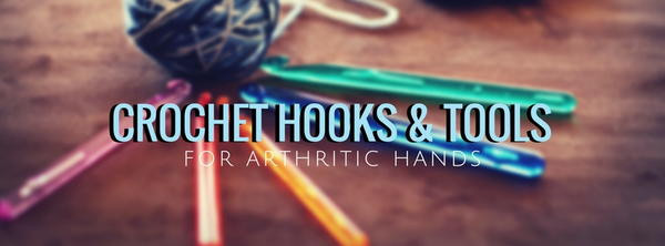 Unique Crocheting with Arthritis A Guide to Pain Free Hooking Crochet Hooks Arthritic Hands Of Top 41 Pictures Crochet Hooks Arthritic Hands