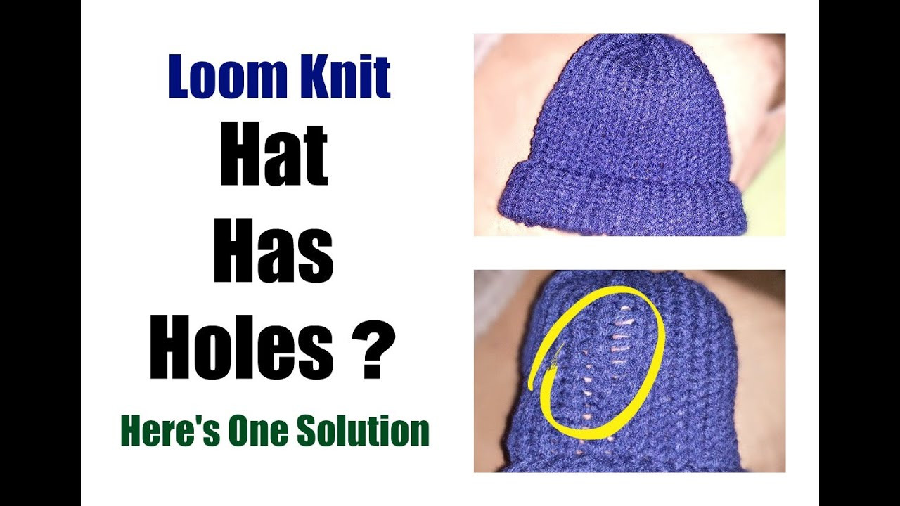 Unique Loom Knit Hat Has Holes E Simple solution Making A Hat On A Loom Of Attractive 43 Pics Making A Hat On A Loom