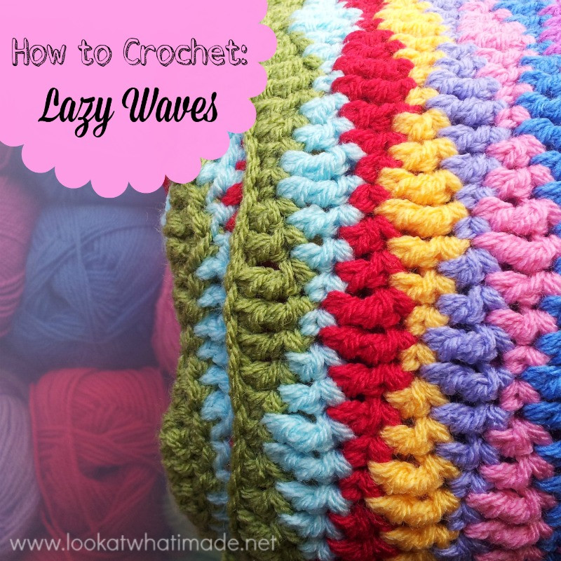 How to Crochet Lazy Waves ⋆ Look At What I Made