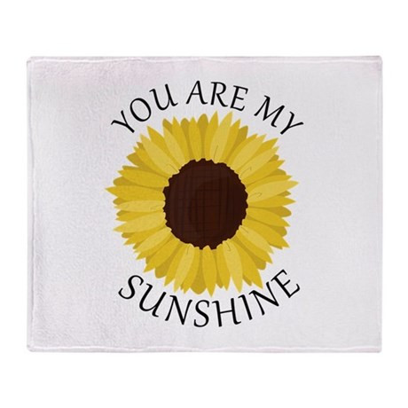 You are My Sunshine Blanket Beautiful You are My Sunshine Throw Blanket by Windmill19 Of Luxury 29 Models You are My Sunshine Blanket