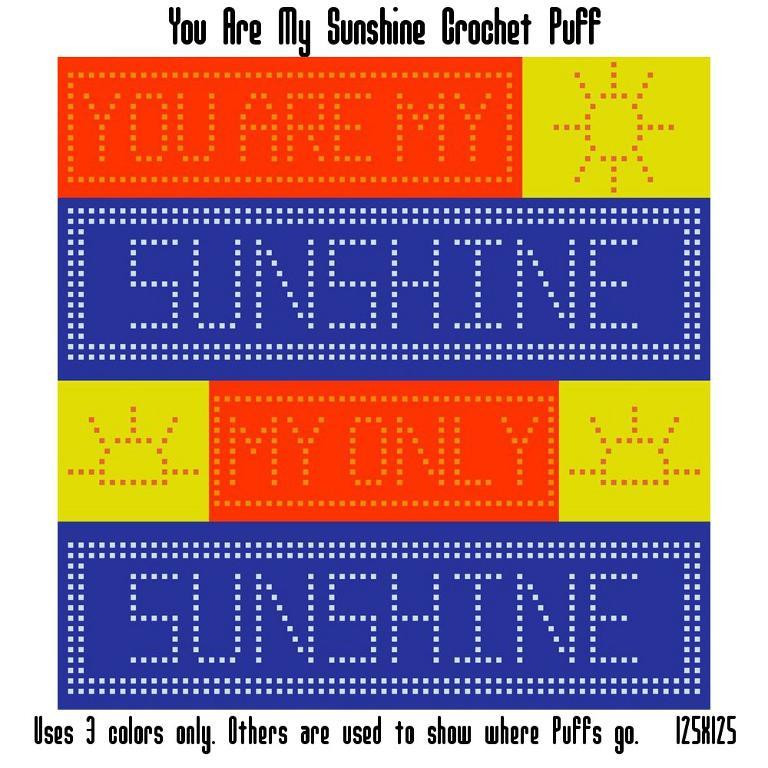 You are My Sunshine Crochet Pattern Lovely You are My Sunshine Puff Graph 125×125 by Crochetinfinity Of Unique 46 Models You are My Sunshine Crochet Pattern